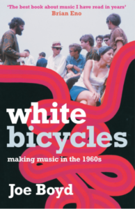 Joe Boyd, 'White Bicycles' (2006)