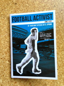 Football Activist Zine #01 by Tateishi
