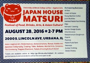 MATSURI @ Japan House, Aug.28, 2016 (Champaign Public Libraryにフライヤー)