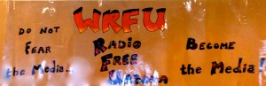WRFU Radio Free Urbana, Do Not Fear the Media, Become the Media!@WRFU Studio, August13, 2014