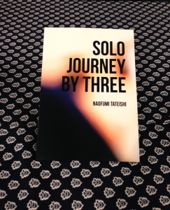 Naofumi Tateishi『SOLO JOURNEY BY THREE』
